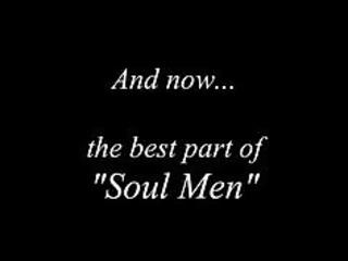 best part of soul men